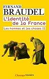 L'identité de la France, tome 3 - Les hommes et les choses II