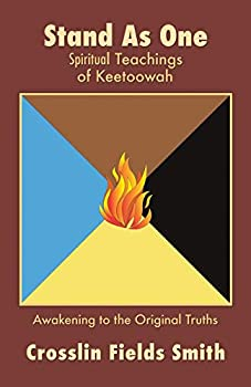 Stand As One  Spiritual Teachings of Keetoowah