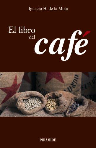 El libro del café (Biblioteca Práctica)