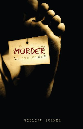 Book: A Murder in Our Midst by William Turner