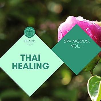 Thai Healing - Spa Moods, Vol. 1