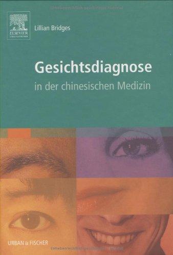 Gesichtsdiagnose: in der chinesischen Medizin - mit Zugang zum Elsevier-Portal