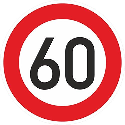 Geburtstagschild 60 Verkehrszeichen Verkehrsschild Straßenschild Geburtstagsschild Schild Geburtstag PVC 40 cm