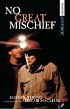 No Great Mischief: Adapted from the Novel by Alistair MacLeod (Scirocco Drama)