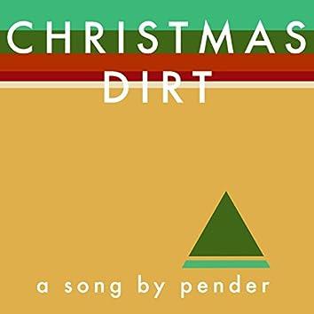Christmas Dirt