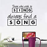 Decoración moderna de la sala de estar Los que desean cantar siempre encuentran una canción Etiqueta de la pared Cotizaciones Arte de la pared 80x57cm