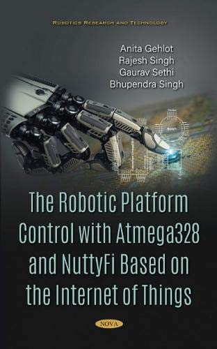 The Robotic Platform Control With Atmega328 and Nuttyfi Based on the Internet of Things