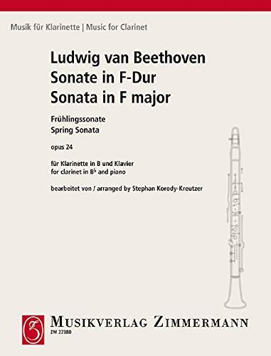 Sonate in F-Dur (Frühlingssonate): op. 24. Klarinette und Klavier. (Musik für Klarinette)
