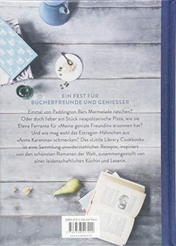 Little Library Cookbook: 100 Rezepte aus den schönsten Romanen der Welt - 2