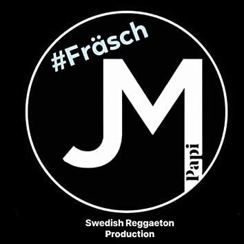 #Fräsch