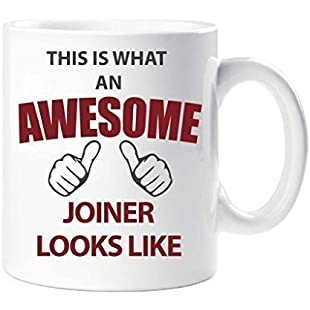 This Is What An Awesome Joiner Looks Like Mug Present Gift Cup Birthday Christmas