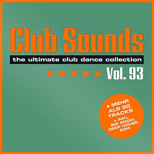 Club Sounds, Vol. 93 [Explicit]