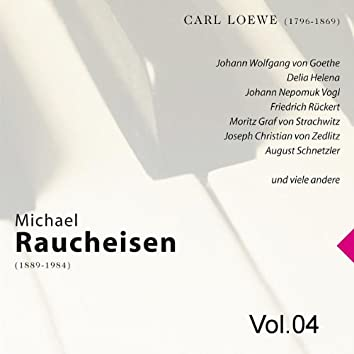 Michael Raucheisen Vol. 4