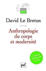 Anthropologie du corps et modernité de David Le Breton
