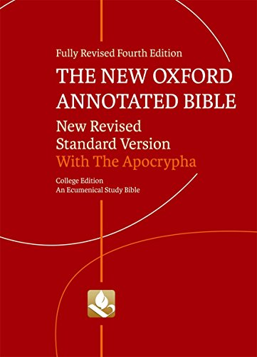 Compare Textbook Prices for The New Oxford Annotated Bible with Apocrypha: New Revised Standard Version Fourth Edition ISBN 9780195289602 by Perkins, Pheme,Coogan, Michael D.,Brettler, Marc Z.,Newsom, Carol