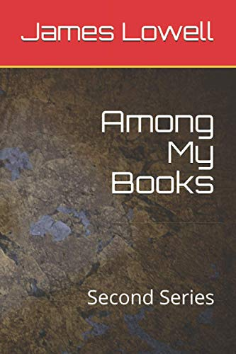 Among My Books: Second Series
