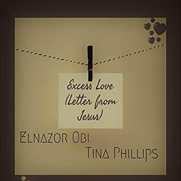 Excess Love (Letter From Jesus)