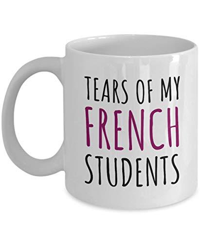 N\A Regalo Divertido del Profesor de francés Taza de café del Profesor de francés Lágrimas de mis Estudiantes de francés