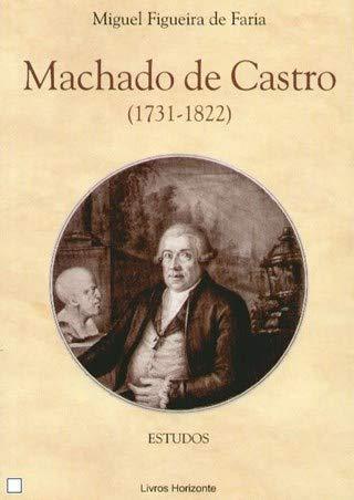 Machado de Castro (1731-1822)