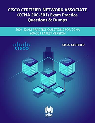 CISCO Certified Network Associate (200-301 CCNA) Exam