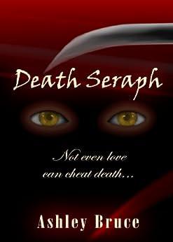 Death Seraph by [Ashley Bruce]