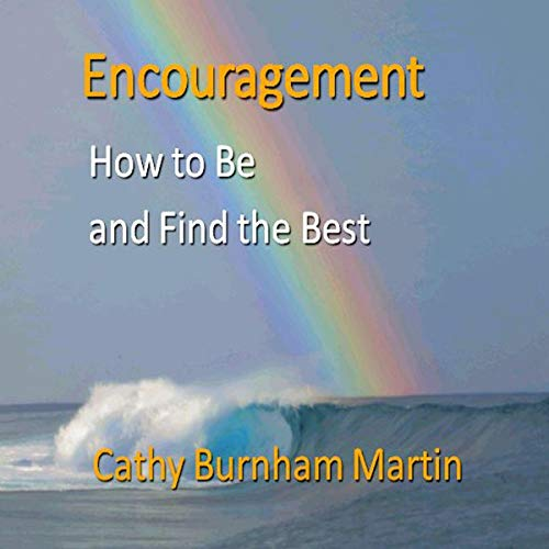 Encouragement: How to Be and Find the Best  By  cover art
