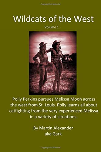 Wildcats of the West, Volume 1: Catfighting in the Old West