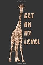 Get On My Level: 2020 Planner Calendar Journal for Giraffe Zoo Safari Animal Lovers