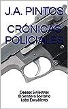CRÓNICAS POLICIALES: Deseos Siniestros El Sendero Solitario Lobo Encubierto