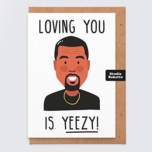 Kanye Valentines Karte - Sie zu lieben ist Yeezy - lustige Valentines Karte - Kanye West - Kanye West Karte - vom Freund - von der Freundin - für ihn - für sie - Rap - HipHop - Valentines Geschenk