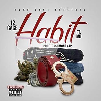 Habit (feat. MO$tdope)