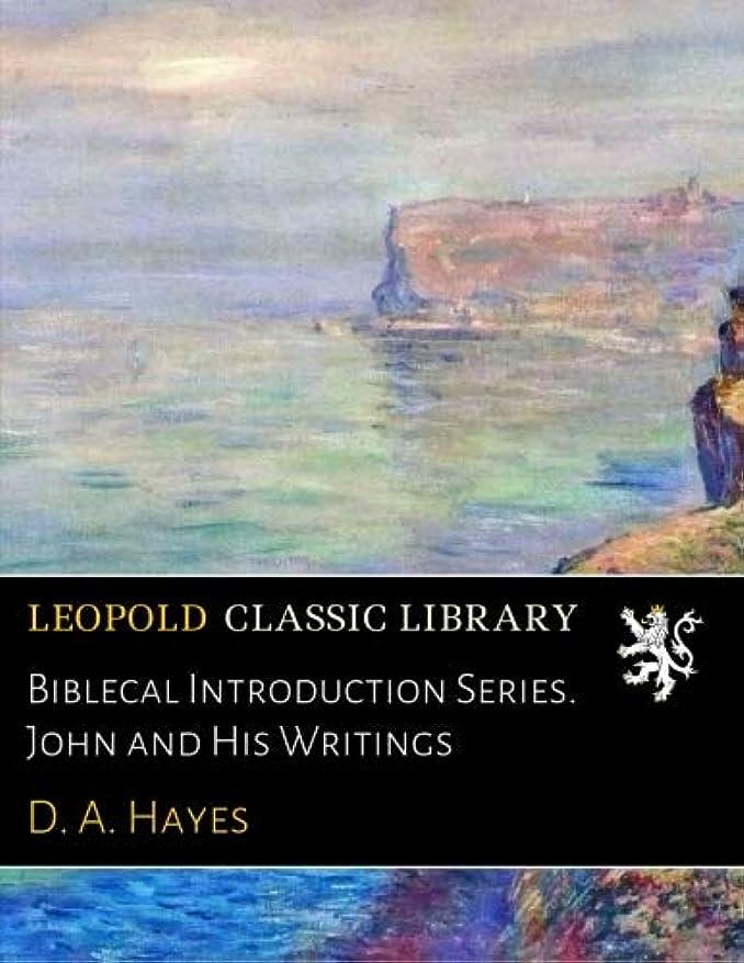 厳大マンモスBiblecal Introduction Series. John and His Writings