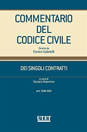 Commentario del Codice Civile - DEI SINGOLI CONTRATTI (artt. 1548-1654)