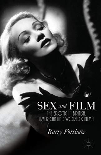 Sex and Film: The Erotic in British, American