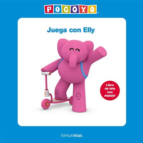 Juega con Elly. Libro de tela: Libro de tela con espejo! (Pocoyo)