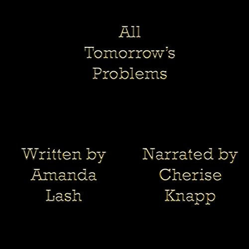 All Tomorrow's Problems audiobook cover art
