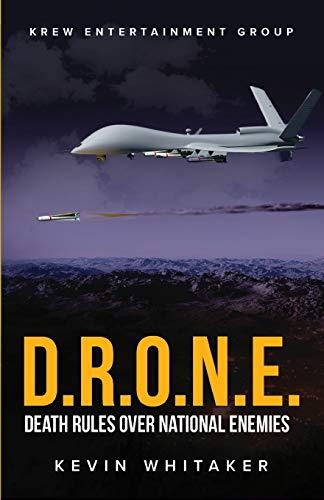 D.R.O.N.E.: Death Rules Over National Enemies