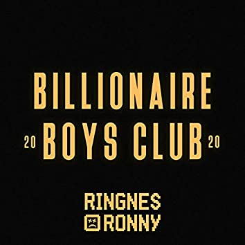 Billionaire Boys Club 2020