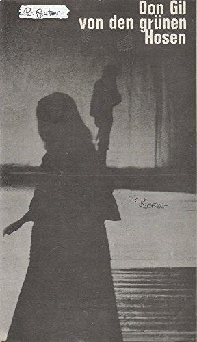 Programmheft Don Gil von den grünen Hosen. Premiere 4.6.1977