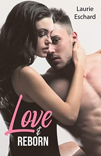 LOVE & REBORN: Tome 4 Volume 2 (French Edition)