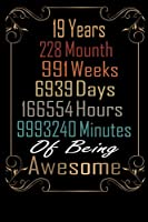 19 Years of being Awesome: Happy 19st Birthday Gift / 19st Birthday Gifts for Brother*sister / 19 Year Old Vintage Retro style Journal / 19 birthday Greeting Card Alternative For boyfriend & girlfriend / Ideas For anniversary journals & Notebook