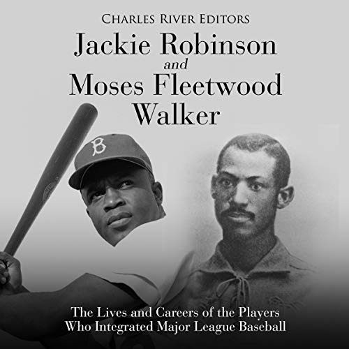 Jackie Robinson and Moses Fleetwood Walker  By  cover art