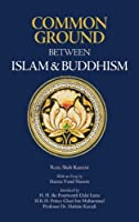 Common Ground Between Islam and Buddhism