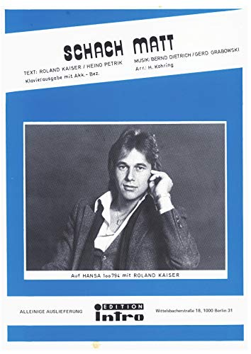 Schach matt: as performed by Roland Kaiser, Single Songbook