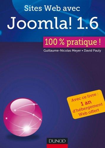 Sites Web avec Joomla ! 1.6 : 100% pratique (French Edition)
