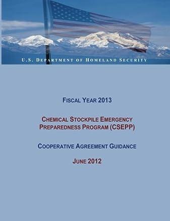 Fiscal Year 2013 Chemical Stockpile Emergency Preparedness Program Csepp Cooperative Agreement Guidance: June 2012