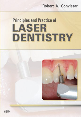 Principles and Practice of Laser Dentistry - E-Book (English Edition)