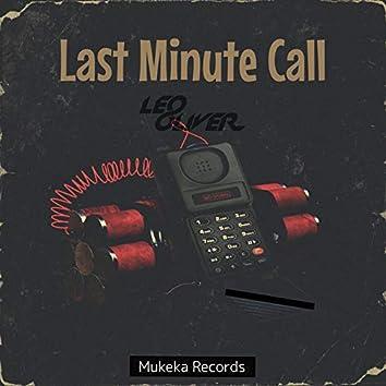 Last Minute Call