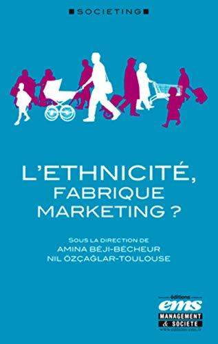 L'ethnicité, fabrique marketing ?