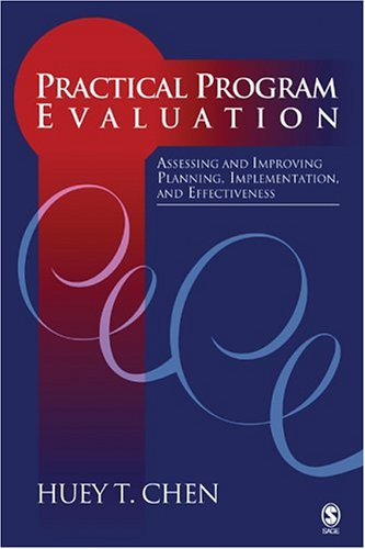 Practical Program Evaluation: Assessing and Improving...